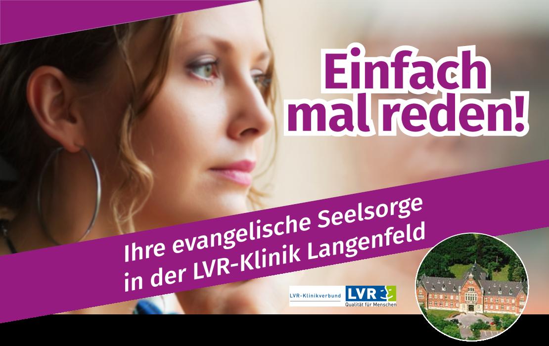 Einfach mal reden! Das evangelische Seelsorgeangebot in der LVR-Klinik Langenfeld